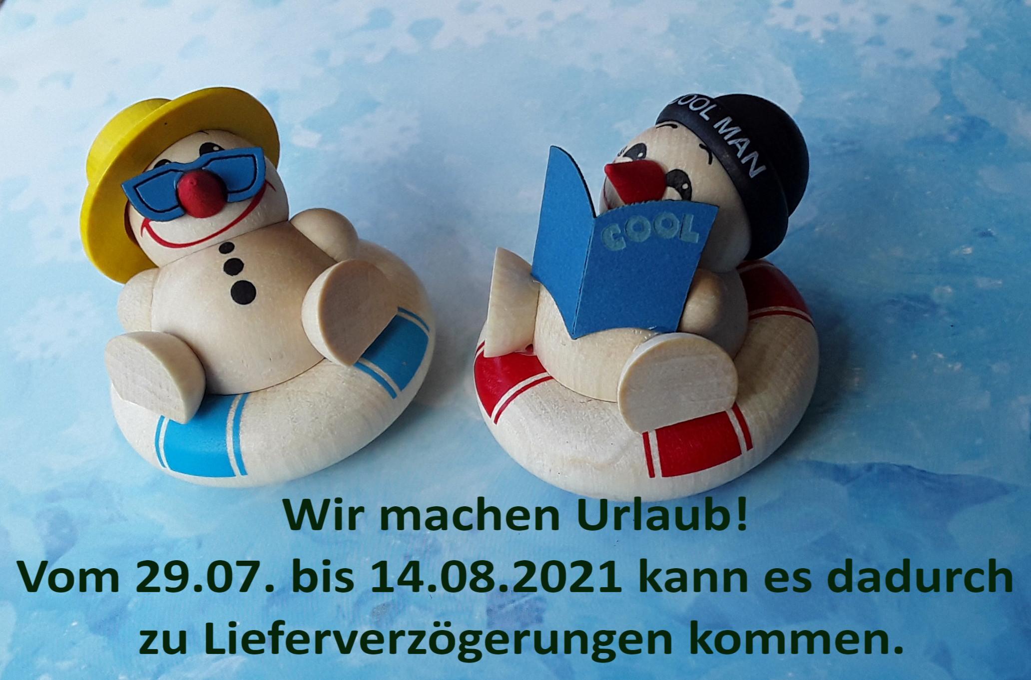Wir machen Urlaub! Vom 29.07 bis 14.08.2021 kann es dadurch zu Lieferverzögerungen kommen.